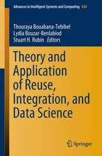 Theory and Application of Reuse, Integration, and Data Science