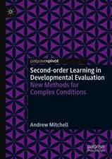 Second-order Learning in Developmental Evaluation: New Methods for Complex Conditions
