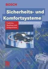 Sicherheits- und Komfortsysteme: Funktion, Regelung und Komponenten