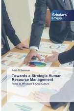 Towards a Strategic Human Resource Management