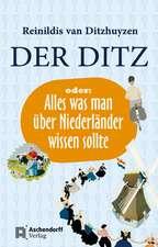 Der Ditz oder: Alles was man über Niederländer wissen sollte