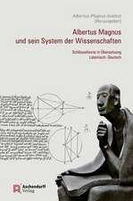 Albertus Magnus und sein System der Wissenschaften
