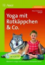 Yoga mit Rotkäppchen und Co.