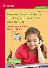 Leseverstehen trainieren, ab Klasse 4, zu Hause