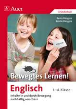 Bewegtes Lernen! Englisch 1.-4. Klasse