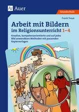 Arbeit mit Bildern im Religionsunterricht 1-4