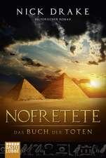 Nofretete - Das Buch der Toten