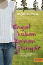 Engel haben keinen Hunger