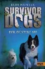 Survivor Dogs I 05. Der Düstere See