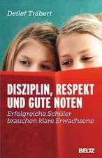 Disziplin, Respekt und gute Noten