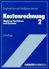 Kostenrechnung 2: Moderne Verfahren und Systeme