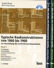 Typische Baukonstruktionen von 1860-1960. Buchpaket/ 3 Bde.
