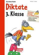 Einfach lernen mit Rabe Linus - Diktate 3. Klasse