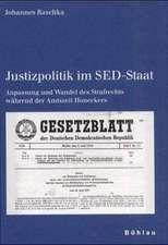 Justizpolitik im SED-Staat