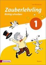 Zauberlehrling 1. Arbeitsheft. Bayern