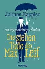 Die sieben Tode des Max Leif