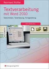Textverarbeitung mit Word 2010