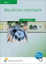 Berufliche Informatik - Office 2010