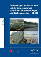 Empfehlungen für den Entwurf und die Berechnung von Erdkörpern mit Bewehrungen aus Geokunststoffen (EBGEO)