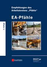"EA–Pfähle: Empfehlungen des Arbeitskreises ""Pfähle"""
