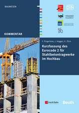 Kurzfassung des Eurocode 2 für Stahlbetontragwerkeim Hochbau – von Frank Fingerloos, Josef Hegger, Konrad Zilch