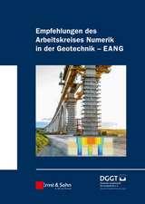 """Empfehlungen des Arbeitskreises """"Numerik in der Geotechnik"""" – EANG"""