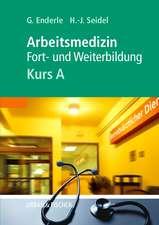 Kursbuch Arbeitsmedizin. Kurs A