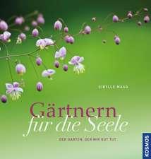 Gärtnern für die Seele