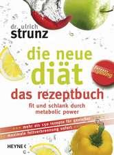 Die neue Diät - das Rezeptbuch