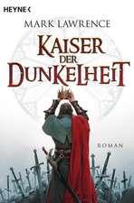 Broken Empire 3: Kaiser der Dunkelheit