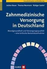 Zahnmedizinische Versorgung in Deutschland