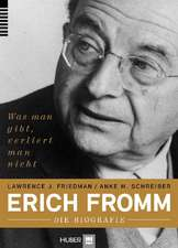 Erich Fromm - die Biografie