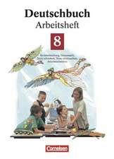 Deutschbuch 8. Neue Rechtschreibung. Arbeitsheft