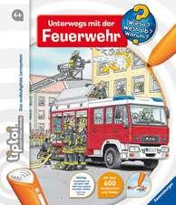 Unterwegs mit der Feuerwehr tiptoi® : de la 4 ani