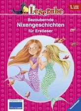 Leserabe: Bezaubernde Nixengeschichten für Erstleser: De la 6 ani / Începători germană