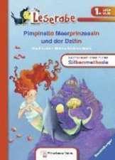 Leserabe mit Mildenberger. Pimpinella Meerprinzessin und der Delfin: Peste 6 ani / Începători germană