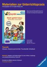 Materialien zur Unterrichtspraxis - Hannelore Dierks: Noah gehört dazu