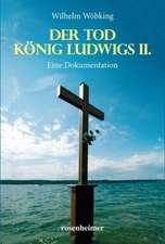 Der Tod König Ludwigs II.