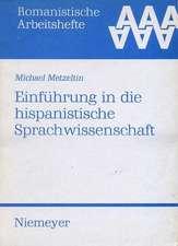 Einführung in die hispanistische Sprachwissenschaft