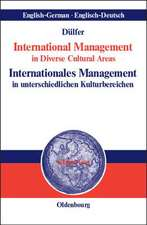 International Management in Diverse Cultural AreasInternationales Management in unterschiedlichen Kulturbereichen