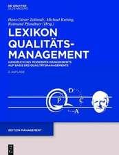 Lexikon Qualitätsmanagement: Handbuch des Modernen Managements auf Basis des Qualitätsmanagements