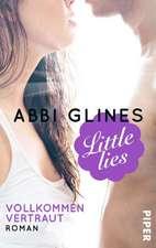 Little Lies - Vollkommen vertraut