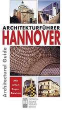 Hannover:  An Architectural Guide