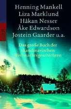 Das große Buch der skandinavischen Weihnachtsgeschichten