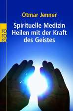 Spirituelle Medizin