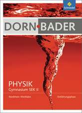Dorn / Bader Physik. Einführungsphase: Schülerband. Nordrhein-Westfalen