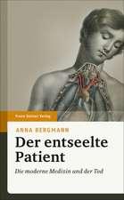 Der entseelte Patient