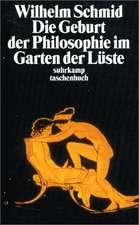 Die Geburt der Philosophie im Garten der Lüste