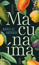 Macunaíma. Der Held ohne jeden Charakter