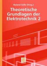 Theoretische Grundlagen der Elektrotechnik 2